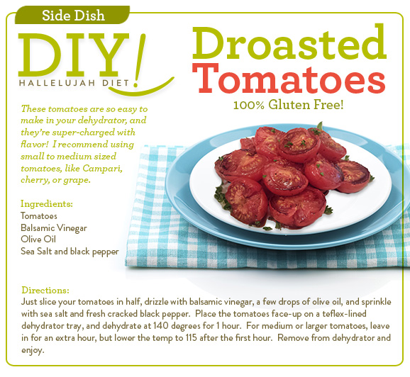 Droasted Tomatoes